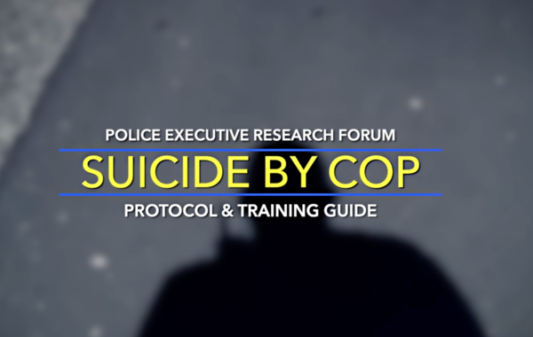 "Handling ""Suicide by Cop"" a Training Program"